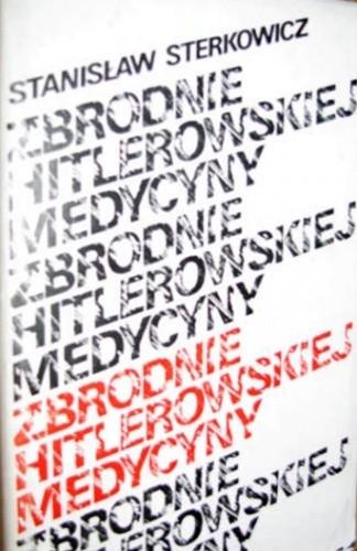 Okładka książki Zbrodnie hitlerowskiej medycyny
