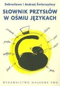Okładka książki Słownik przysłów w ośmiu językach