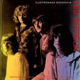 Okładka książki Led Zeppelin: ilustrowana biografia
