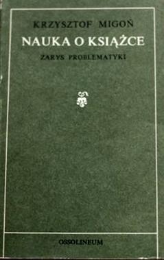 Okładka książki Nauka o książce: Zarys problematyki