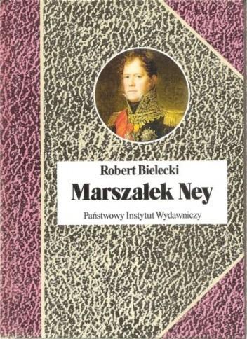 Okładka książki Marszałek Ney