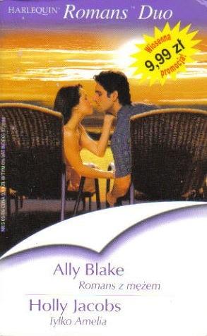 Okładka książki Romans z mężem. Tylko Amelia