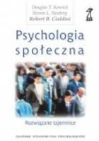 Psychologia społeczna. Rozwiązane tajemnice
