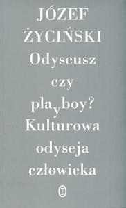 Okładka książki Odyseusz czy playboy? Kulturowa odysja człowieka.