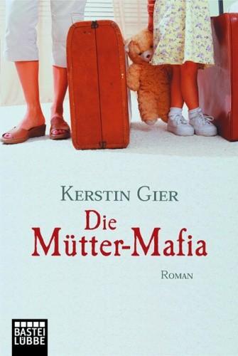Okładka książki Die Mütter-Mafia