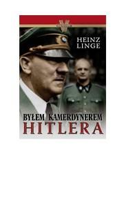 Okładka książki Byłem kamerdynerem Hitlera