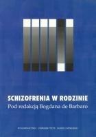 Okładka książki Schizofrenia w rodzinie