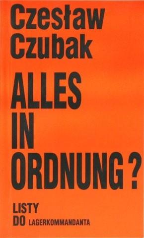 Okładka książki Alles in Ordnung? : listy do Lagerkommandanta