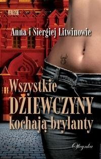 Okładka książki Wszystkie dziewczyny kochają brylanty