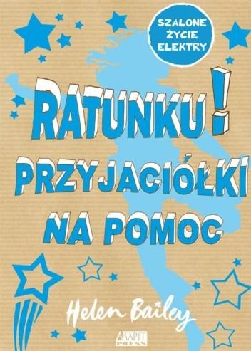 Okładka książki Ratunku! Przyjaciółki na pomoc