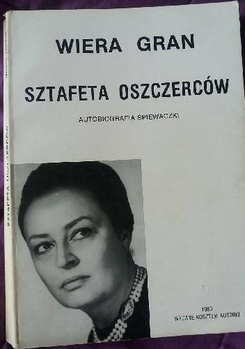 Okładka książki Sztafeta oszczerców: autobiografia śpiewaczki