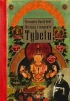 Mistycy i magowie Tybetu