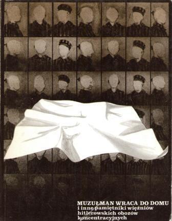 Okładka książki Muzułman wraca do domu i inne pamiętniki więźniów hitlerowskich obozów koncentracyjnych