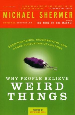 Okładka książki Why People Believe Weird Things