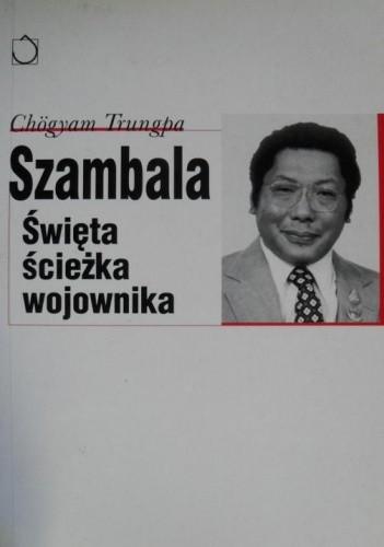 Okładka książki Szambala : Święta ścieżka wojownika