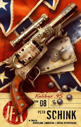 Okładka książki Agent JFK 8: Kaliber 45