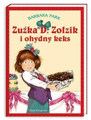 Okładka książki Zuźka D. Zołzik i ohydny keks