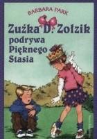 Zuźka D. Zołzik podrywa Pięknego Stasia