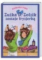 Zuźka D. Zołzik zostaje fryzjerką