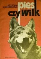 Pies czy wilk