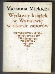 Okładka książki Wydawcy książek w Warszawie w okresie zaborów