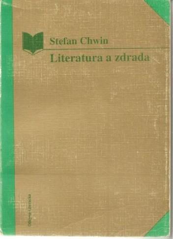 Okładka książki Literatura a zdrada : od Konrada Wallenroda do Małej Apokalipsy