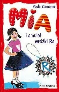 Okładka książki Mia i amulet wróżki Ra