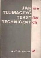 Jak nie tłumaczyć tekstów technicznych