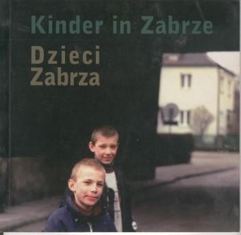 Okładka książki Kinder in Zabrze. Dzieci Zabrza