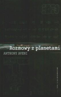 Okładka książki Rozmowy z planetami. W jaki sposób nauka i mitologia wymyśliły kosmos