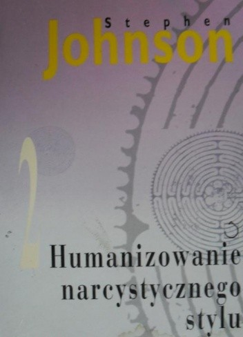 Okładka książki Humanizowanie narcystycznego stylu