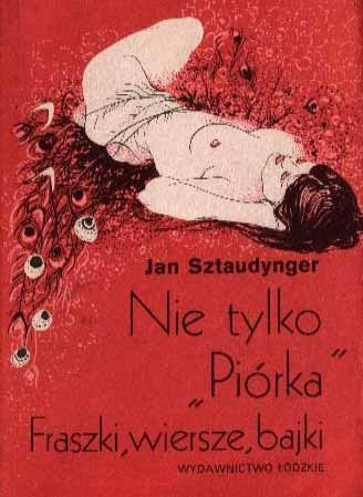 Okładka książki Nie tylko Piórka. Fraszki, wiersze, bajki