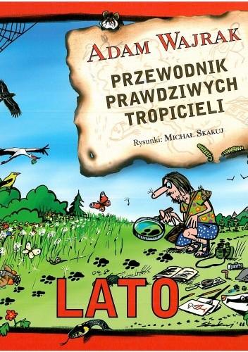 Okładka książki Przewodnik prawdziwych tropicieli. Lato