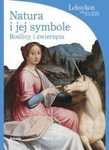 Okładka książki Natura i jej symbole: rośliny i zwierzęta