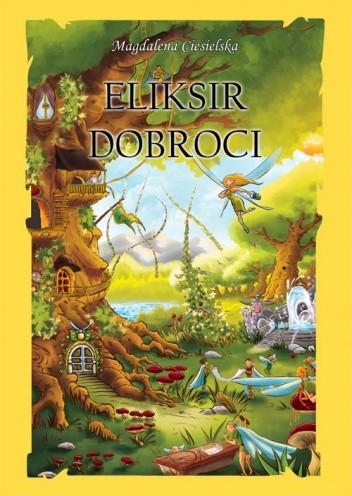 Okładka książki Eliksir dobroci