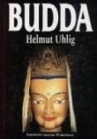Budda. Ścieżki Oświeconego