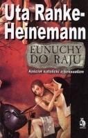 Okładka książki Eunuchy do raju. Kościól katolicki a seksualizm