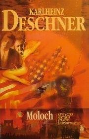 Okładka książki Moloch Krytyczna historia Stanów Zjednoczonych