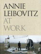 Okładka książki Annie Leibovitz at Work