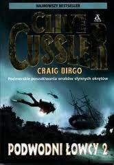 Okładka książki Podwodni łowcy 2.  Podmorskie poszukiwania wraków słynnych okrętów