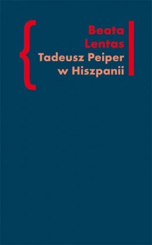 Okładka książki Tadeusz Peiper w Hiszpanii