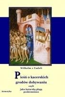 Okładka książki Pieśń o Kacerskich Grodów Dobywaniu czyli jako katarską plagę poskromiono