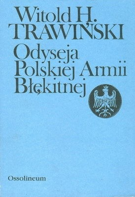 Okładka książki Odyseja polskiej Armii Błękitnej