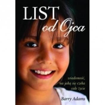 Okładka książki LIST od Ojca. Wiadomość, na jaką się czeka całe życie