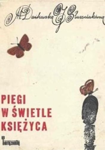 Okładka książki Piegi w świetle księżyca
