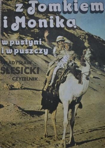 Okładka książki Z Tomkiem i Moniką w pustyni i w puszczy