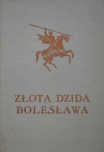 Okładka książki Złota Dzida Bolesława - podania, legendy i baśnie ziemi lubuskiej
