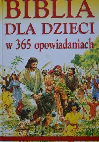 Okładka książki Biblia dla dzieci w 365 opowiadaniach
