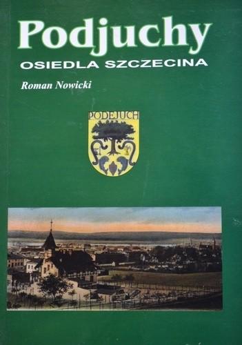 Okładka książki Podjuchy - Osiedla Szczecina