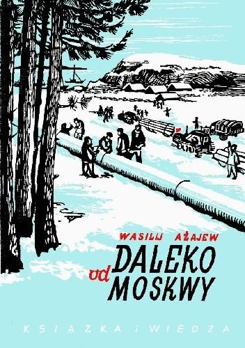 Okładka książki Daleko od Moskwy